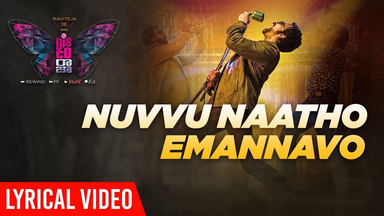 Lyrical Video: Nuvvu Naatho Emannavo -Disco Raja (Ravi Teja, Payal Rajput)